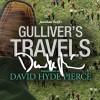 Gulliver's Travels - Jonathan Swift,  David Hyde Pierce