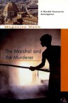The Marshal and the Murderer - Magdalen Nabb