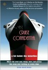 Cruise Confidential: A Hit Below the Waterline: Where the Crew Lives, Eats, Wars, and Parties -- One Crazy Year Working on - Brian David Bruns