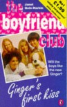 The Boyfriend Club - 1 - Ginger's First Kiss - Janet Quin-Harkin