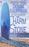The Charm Stone - Donna Kauffman
