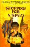 Stopping for a Spell: Three Fantasies - Diana Wynne Jones, Jos A. Smith