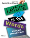 Letting Go of the Words: Writing Web Content that Works  (Interactive Technologies) - Janice (Ginny) Redish