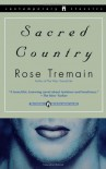 Sacred Country - Rose Tremain, Julie Rubenstein
