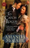 To Catch a Rogue - Amanda McCabe