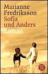 Sofia und Anders. - Marianne Fredriksson