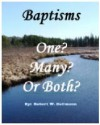 Baptisms - One? Many? Or Both? - Robert Dallmann