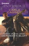 Mills & Boon : Scene Of The Crime: Deadman's Bluff - Carla Cassidy