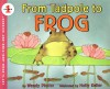 From Tadpole to Frog - Wendy Pfeffer, Holly Keller