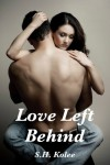 Love Left Behind - S.H. Kolee