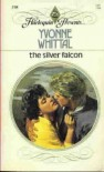 The Silver Falcon - Yvonne Whittal