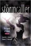 The Stormcaller - Jacob L. Grant, Mark T. Russel