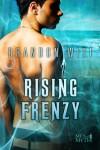 Rising Frenzy - Brandon Witt, Anne Cain