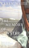 The Memory of Water - Karen White