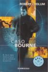 El Caso Bourne - Robert Ludlum, Equipo Traductor de Editorial Atlantida