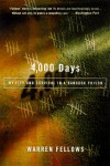 4,000 Days: My Life and Survival in a Bangkok Prison - Warren Fellows