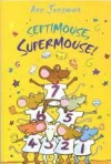 Septimouse, Supermouse! - Ann Jungman, Sami Sweeten