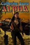 Alpha - Catherine Asaro