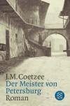 Der Meister von Petersburg - J.M. Coetzee