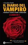 Il diario del vampiro. Il risveglio - La lotta - La furia - La messa nera - L.J. Smith, Valeria Gorla, Daniela Di Falco
