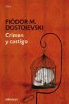 Crimen y castigo (CLÁSICA) - 'Dostoevskié  Fiodor Mijaé ovich',  'Rafael Cansinos Assens'