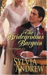 The Bridegroom's Bargain - Sylvia Andrew