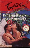 The Heartbreaker (Harlequin Temptation  #642) - Vicki Lewis Thompson
