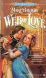 Web of Love (Web #2) - Mary Balogh