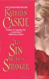 To Sin With a Stranger - Kathryn Caskie