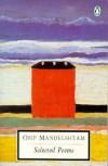 Selected Poems - Osip Mandelstam, James Greene, Donald Davie, Nadezhda Mandelstam
