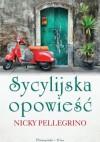 Sycylijska opowieść - Nicky Pellegrino