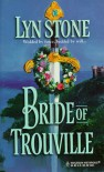 Bride of Trouville - Lyn Stone