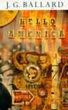 Hello, America - J.G. Ballard