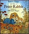 The Tale of Peter Rabbit - Beatrix Potter, Michael Hague