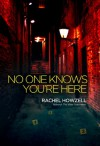 No One Knows You're Here - Rachel Howzell