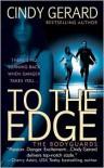 To the Edge (Bodyguard, #1) - Cindy Gerard
