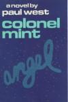 Colonel Mint - Paul West
