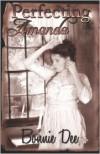 Perfecting Amanda - Bonnie Dee