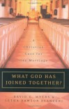 What God Has Joined Together?: A Christian Case for Gay Marriage - David G. Myers, Letha Dawson Scanzoni