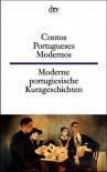 Moderne Portugiesische Kurzgeschichten / Contos Portugueses Modernos - Ulrike Schuldes