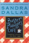Buster Midnight's Cafe - Sandra Dallas