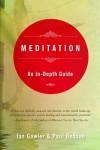 Meditation: An In-Depth Guide - Ian Gawler, Paul Bedson