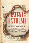 Obscene in the Extreme: The Burning and Banning of John Steinbeck's the Grapes of Wrath - Rick Wartzman