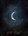 Nyx in the House of Night: Mythology, Folklore and Religion in the PC and Kristin Cast Vampyre Series - Amy H. Sturgis, P.C. Cast, Kristin Cast, Jana Oliver, Ellen Steiber, Jeri Smith-Ready, Yasmine Galenorn, Bryan Lankford, John Edgar Browning, Jordan Dane, Karen Mahoney, Trinity Faegen, Christine Zika
