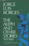 The Aleph & Other Stories 1933-69 - Jorge Luis Borges
