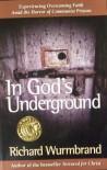 In God's Underground - Richard Wurmbrand, Charles Foley