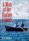 A Map of the Harbor Islands - J.G. Hayes