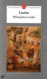 Philosophes a Vendre - Lucian