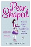 Pear Shaped - Stella Newman