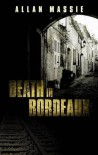 Death in Bordeaux - Allan Massie